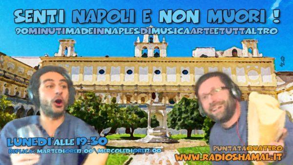 Senti Napoli e Non Muori